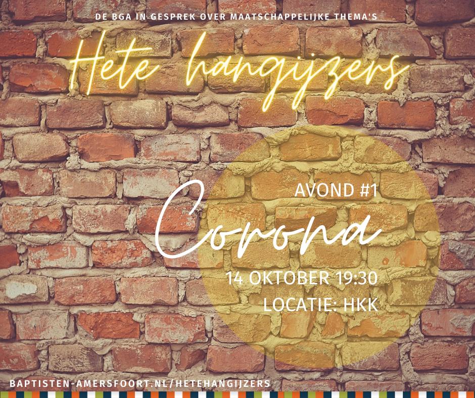 Hete hangijzers #1: Corona
